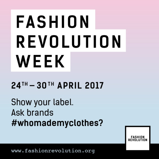 FashionRevolutionWeek